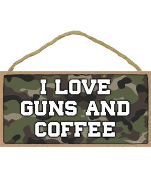 I Love Guns and Coffee 5x10