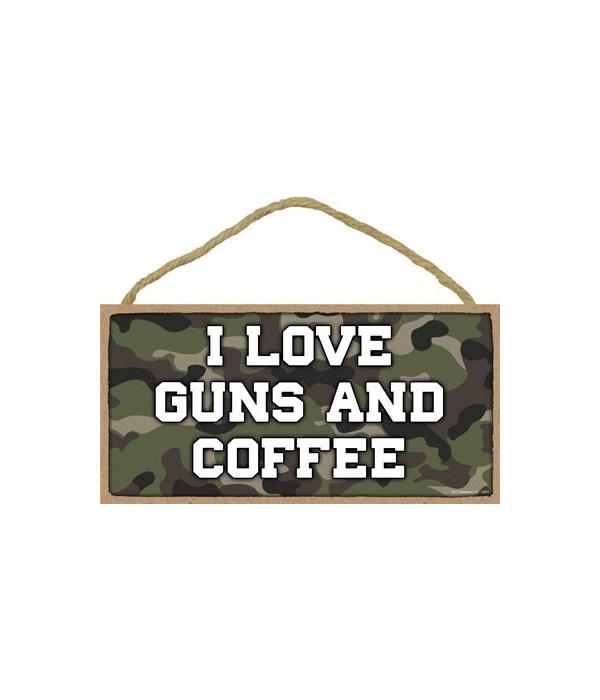 I Love Guns and Coffee 5x10