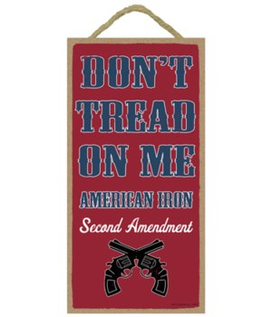 Don't Tread on Me - American Iron - Seco