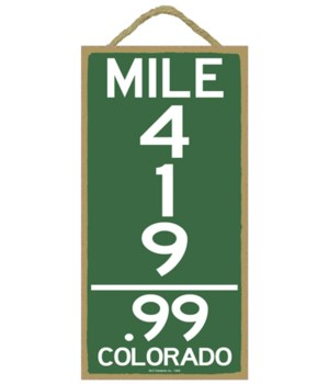 Mile Marker 419.99 - Colorado 5x10 sign