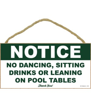 Notice: No Dancing, Sitting Drinks or Le