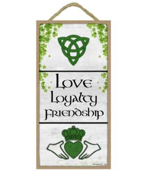 Love, Loyalty, Friendship - Claddagh