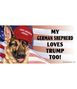 My German Shepherd loves Trump too! Magn