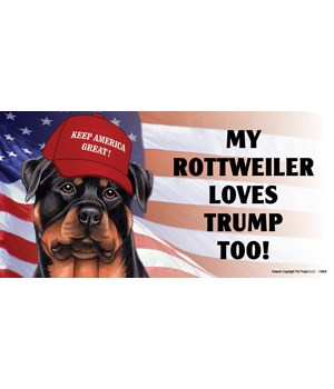 My Rottweiler loves Trump too! Magnet