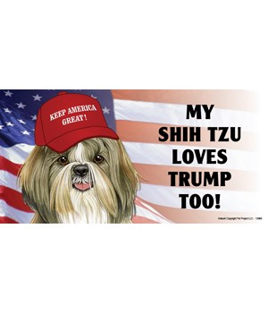 My Shih Tzu loves Trump too! Magnet