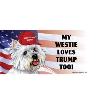 My Westie loves Trump too! Magnet