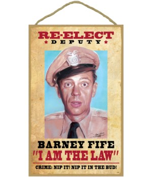Re-elect Deputy Barney Fife ''I am the l