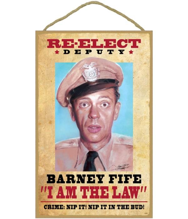 Re-elect Deputy Barney Fife ''I am the l