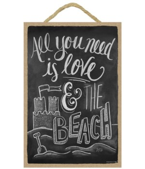 All you need is love and beach 7x10 Chal