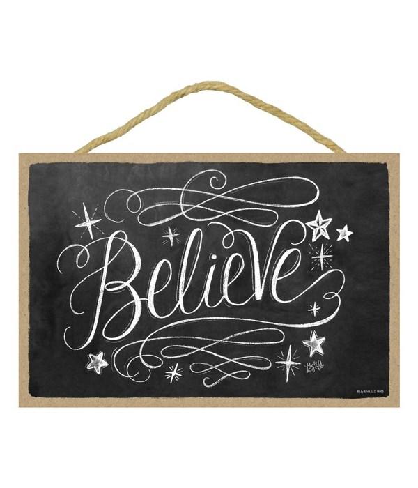 Believe 7x10 Chalk