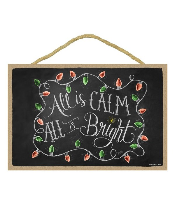 All is calm all is bright  7x10 Chalk
