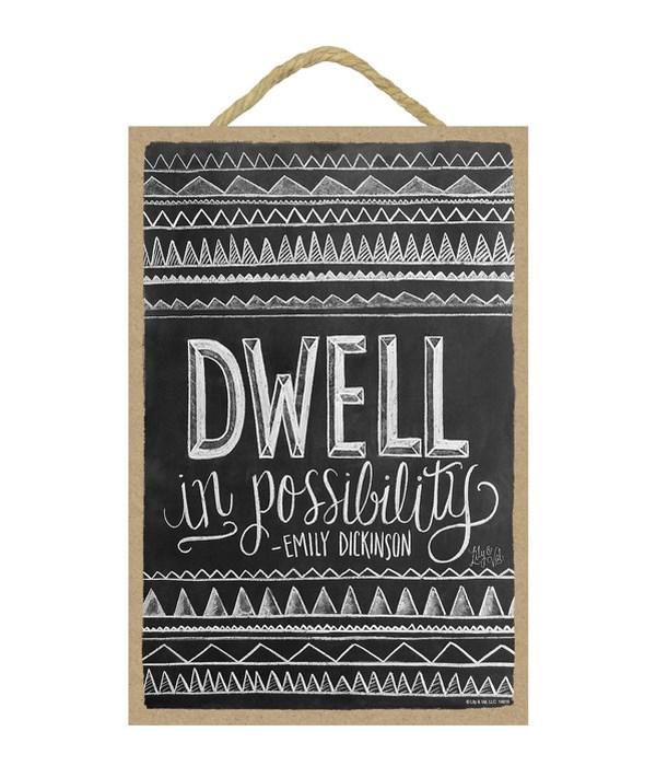 Dwell in possibility (Dickenson) 7x10 Ch