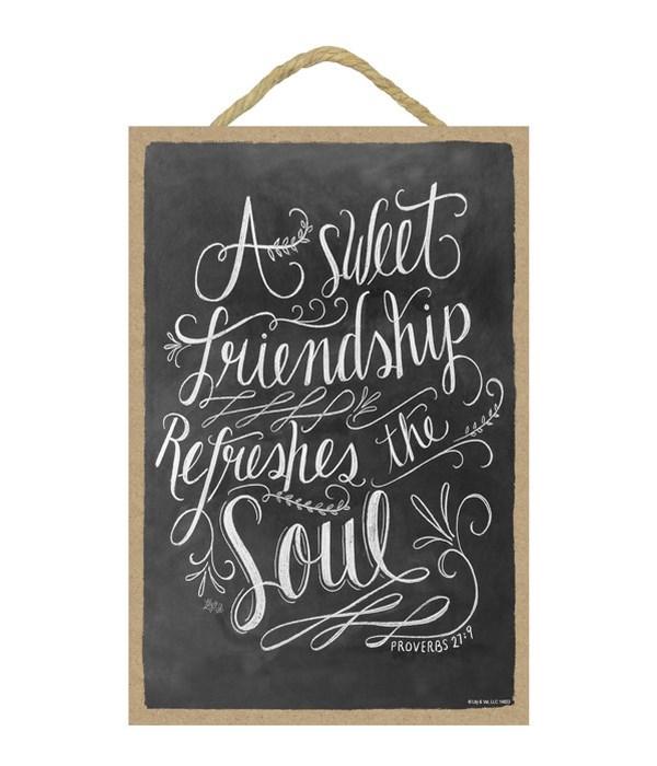 A sweet friendship refreshes 7x10 Chalk