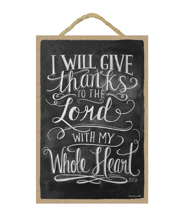 I will give thanks to the Lord 7x10 Chal