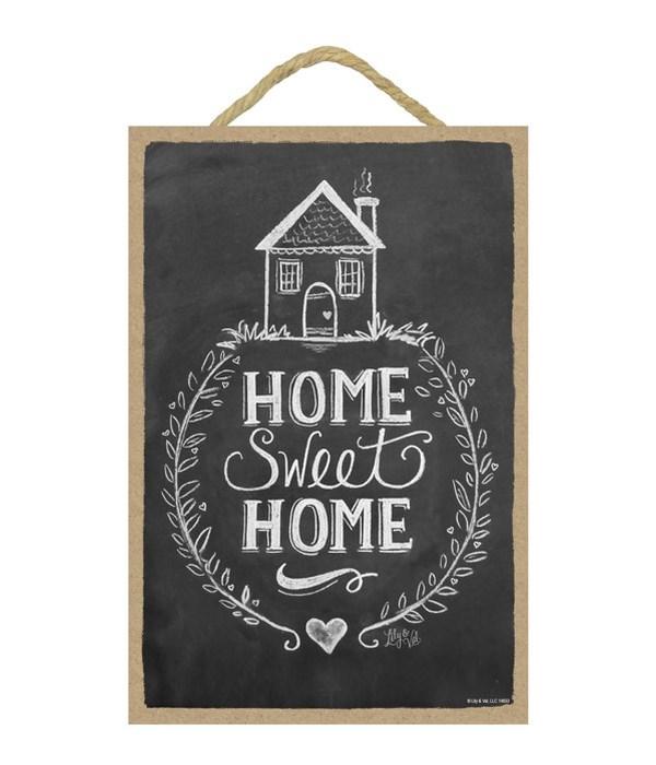 Home sweet home 7x10 Chalk
