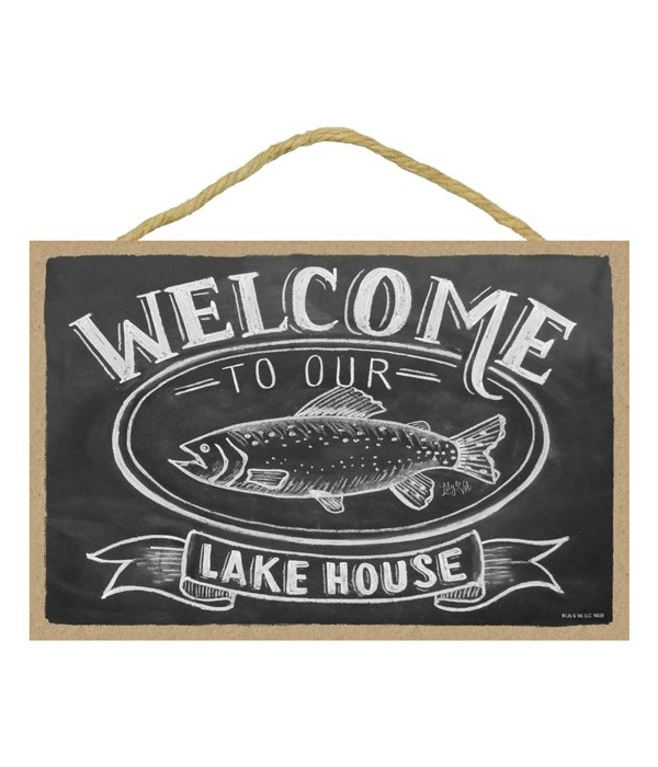 Welcome to our lake house 7x10 Chalk