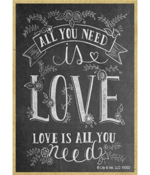All you need is love - love is all you n