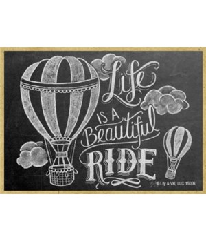 Life is a beautiful ride (horizontal) Ma