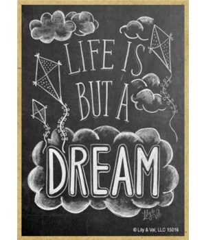 Life is but a dream Magnet