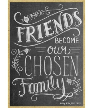 Friends become our chosen family Magnet