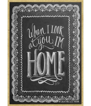 When I look at you I'm home Magnet