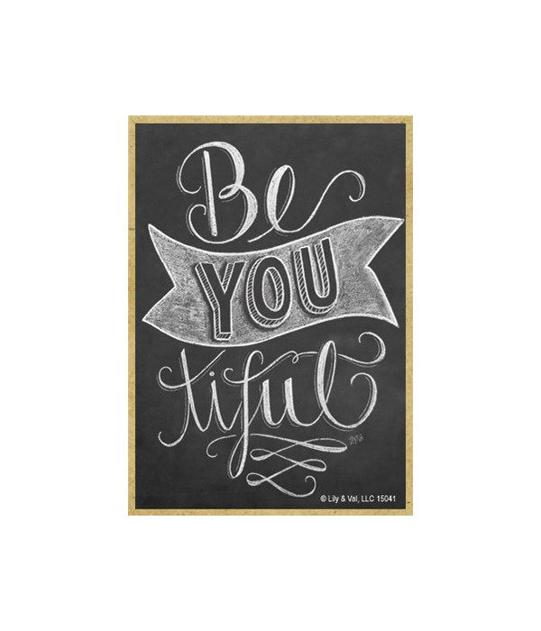 Be you tiful Magnet