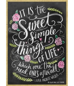 It is the sweet simple things of life wh