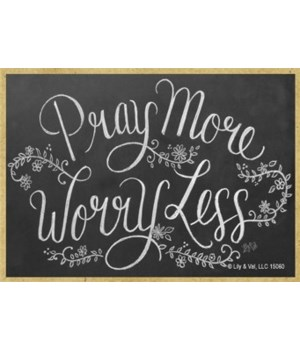 Pray more worry less Magnet