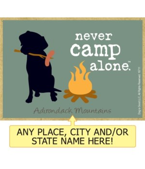 never camp alone. (dog with campfire) Ma