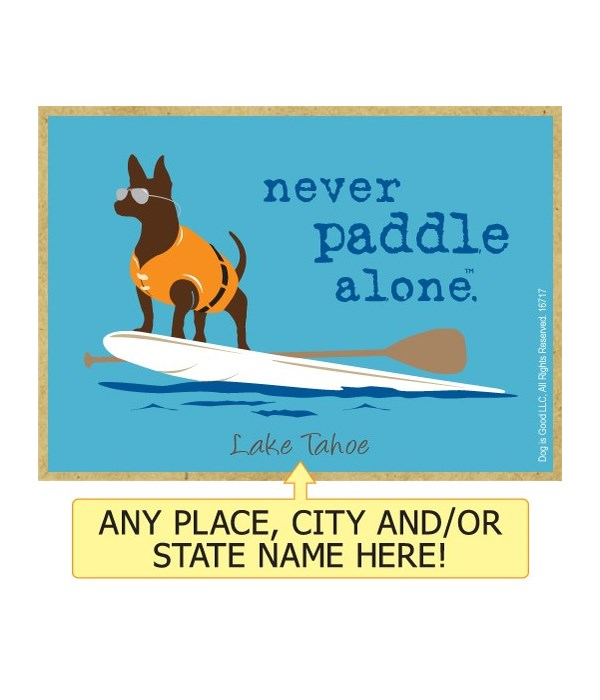 never paddle alone. (dog with sup board
