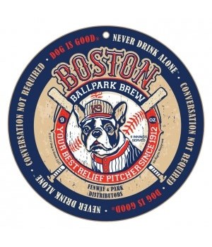 Boston (dog) Ballpark Bru round sign 10""