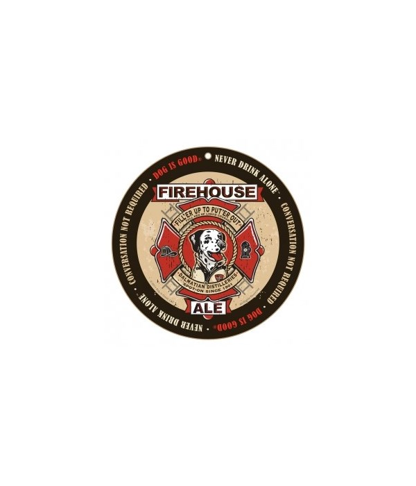 """Firehouse Ale Dalmatian round sign 10"""""""