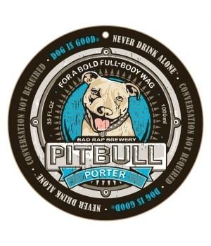 "Pitbull Porter 10"" Round Sign"