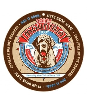 "Saint Mountain Stout (Saint Bernard) 10"" Round Sign"
