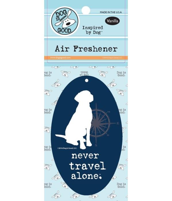 Never Travel Alone  Air Freshener