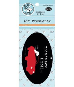 This Is How I Roll Air Freshener