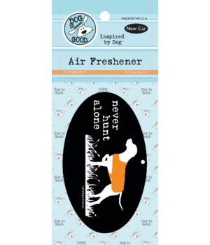 Never Hunt Alone Air Freshener