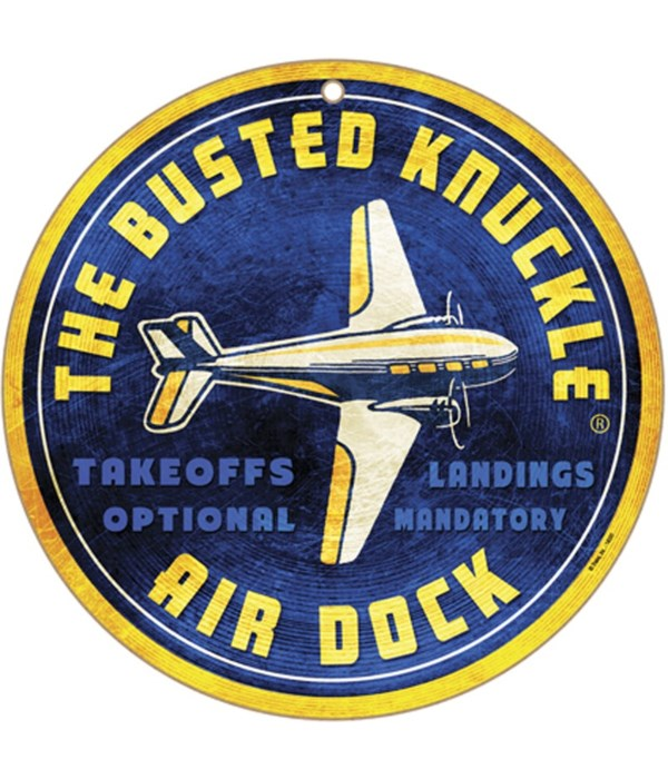 """Busted Knuckle Air Dock 10"""" sign"""