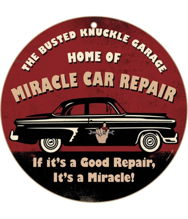 """Busted Knuckle Miracle Repair10"""" sign"""