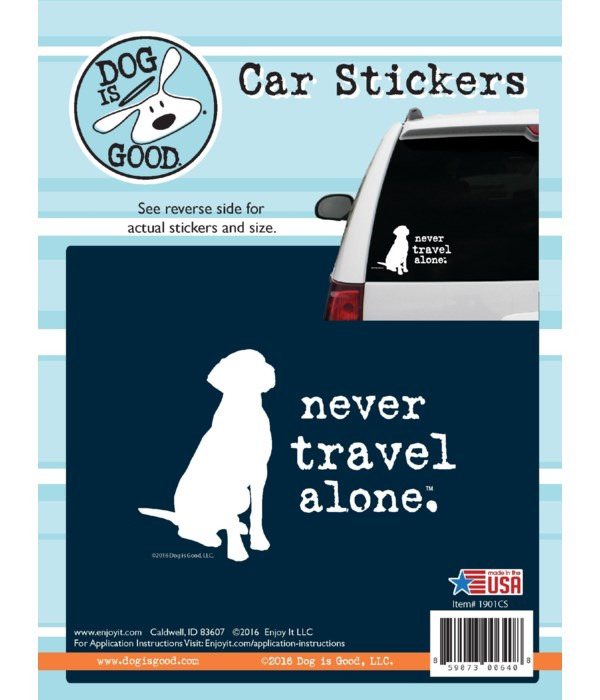 Never Travel Alone Car Sticker