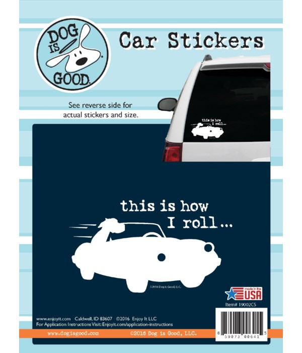 This Is How I Roll Car Sticker