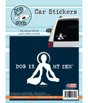 Dog Is My Zen Car Sticker