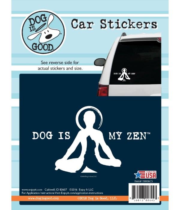 Dog Is My Zen Car Sticker