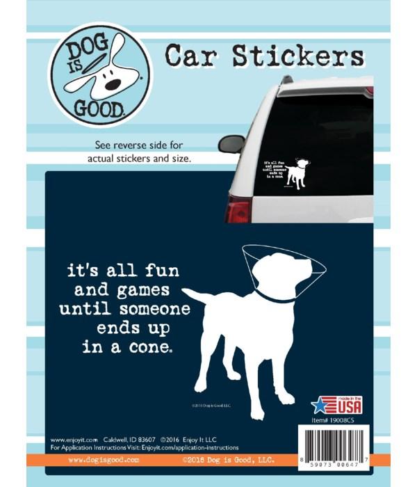 It Is All Fun Until Car Sticker