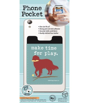 Make Time For Play Phone Pocket