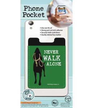 Never Walk Alone Phone Pocket