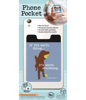 If It's Worth Doing Phone Pocket