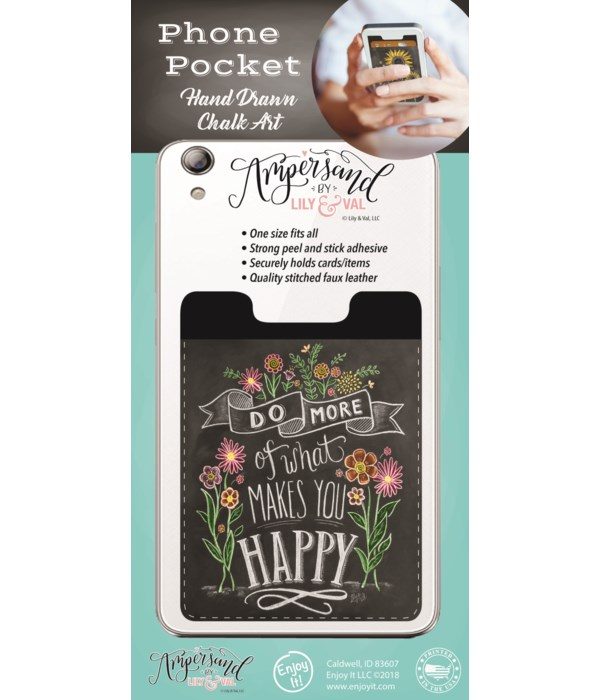 Makes You Happy Phone Pocket