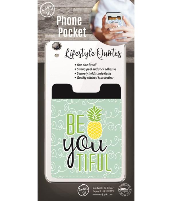 Be You Tiful Phone Pocket