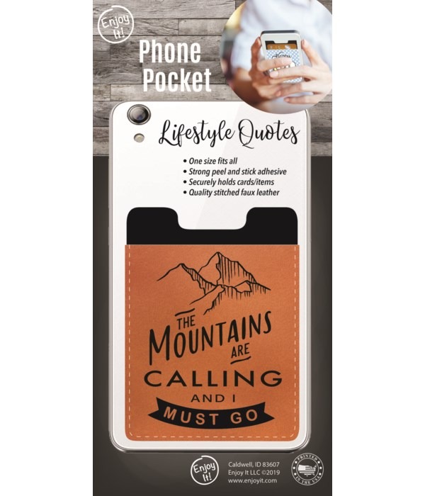 Mountains are Calling Phone Pocket